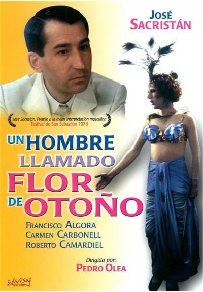"""Un Hombre Llamado """"Flor de Otoño"""" (Un Hombre Llamado Flor de Otoño)"""
