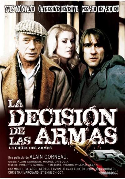La Decisión De Las Armas (Les Chôix Des Armes)