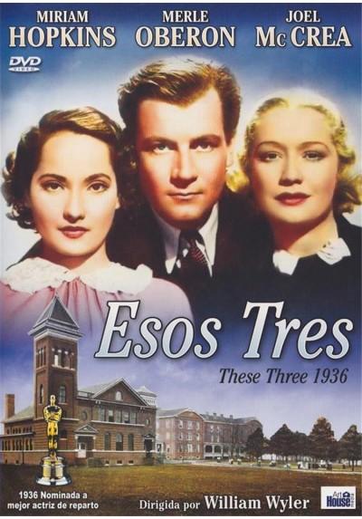 Esos Tres (These Three)