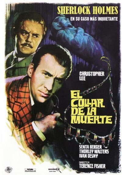 El Collar De La Muerte (Sherlock Holmes en su caso más inquietante) (Sherlock Holmes Und Das Halsband Des Todes)