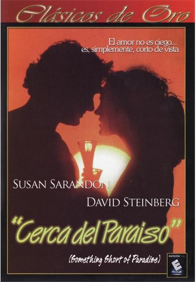 Cerca Del Paraiso (Something Short Of Paradise)