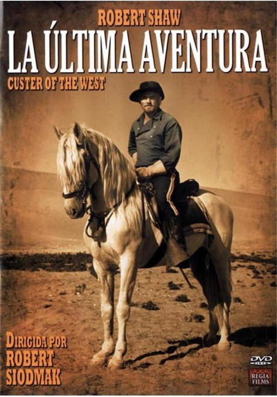 La Última Aventura (Custer Of The West)