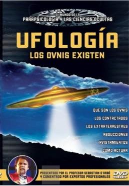 Ufología - Los Ovnis Existen