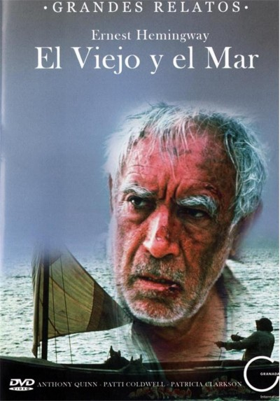 El Viejo Y El Mar - Grandes Relatos (The Old Man And The Sea)