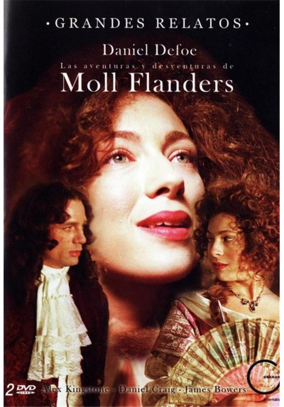 Las Aventuras Y Desventuras De Moll Flanders - Grandes Relatos (The Fortunes And Misfortunes Of Moll Flanders)