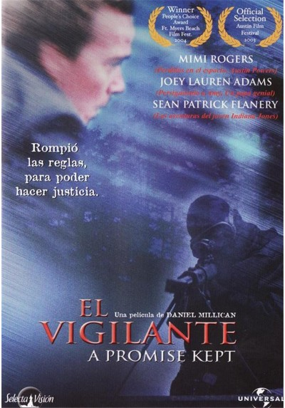 El vigilante (A promise kept)