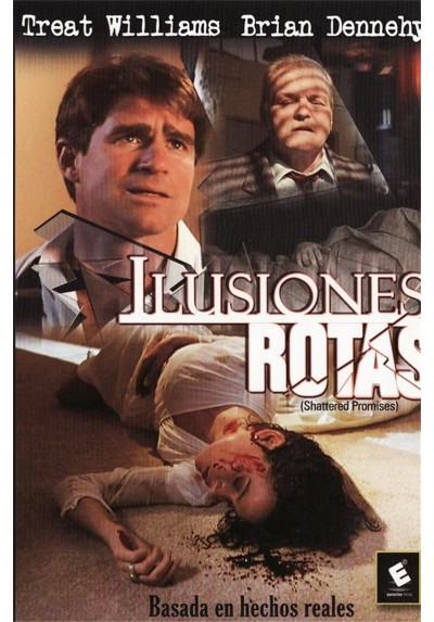 Ilusiones Rotas (Shattered Promises)