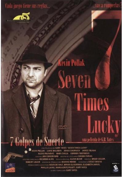 Siete Golpes de Suerte (Seven Times Lucky)