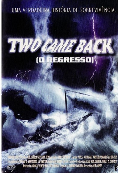 Two Came Back (Sobrevivir A La Tormenta)