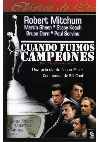 Cuando Fuimos Campeones (That Championship Season)